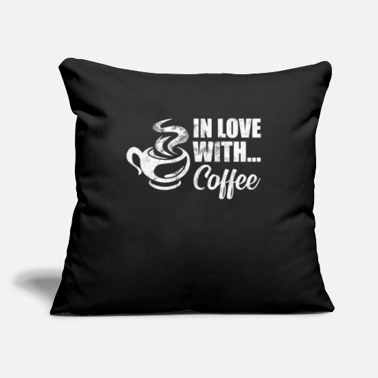 Gift Idea Pillow Cases - Coffee Coffee - In love with Coffee - Pillowcase 17,3'' x 17,3'' (45 x 45 cm) black