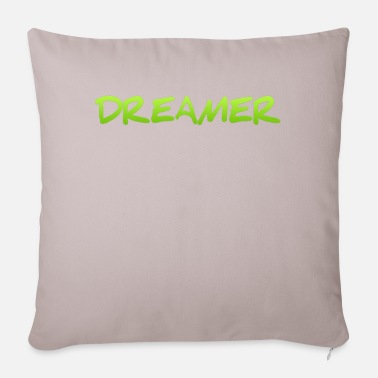 Bed With Satisfaction Dreamer Dreaming Sleeping Hope Confidence Shirt - Pillowcase 17,3'' x 17,3'' (45 x 45 cm)