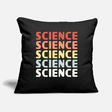 Science SCIENCE SCIENCE SCIENCE - Pillowcase 17,3'' x 17,3'' (45 x 45 cm)