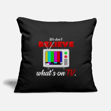 Watch Tv watch TV - Pillowcase 17,3'' x 17,3'' (45 x 45 cm)