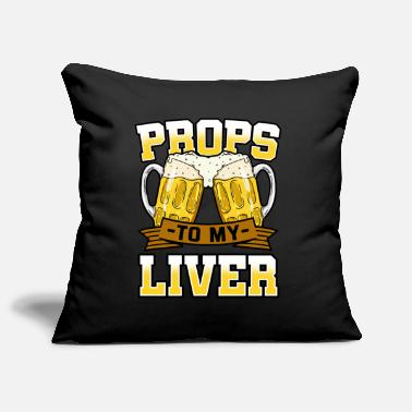 Prop Props To My Liver - Pillowcase 17,3'' x 17,3'' (45 x 45 cm)