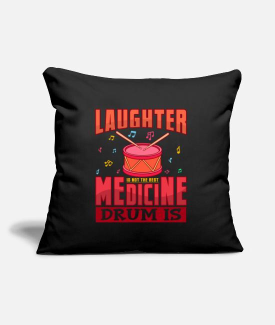 Christmas Pillow Cases - Laughter Is Not The Best Medicine Drum Is Gift - Pillowcase 17,3'' x 17,3'' (45 x 45 cm) black