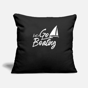 Present Ship Boating Boating Yacht driving boats - Pillowcase 17,3'' x 17,3'' (45 x 45 cm)