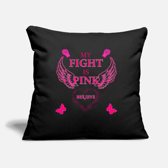 Pink Pillow Cases - Breast cancer my fight is pink - Pillowcase 17,3'' x 17,3'' (45 x 45 cm) black