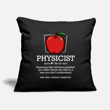 Physicist Physicist Noun Definition | Cool physicist gift - Pillowcase 17,3'' x 17,3'' (45 x 45 cm)