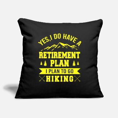Trekking Yes I Do Have A Retirement Plan, I Plan To Go - Pillowcase 17,3'' x 17,3'' (45 x 45 cm)
