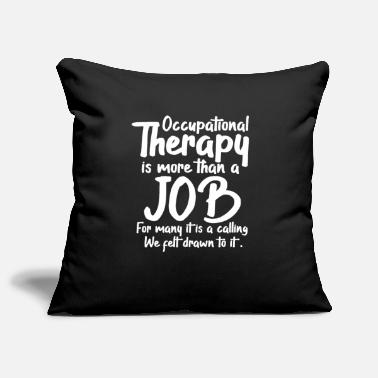 Occupation Occupational therapy occupational therapy occupational therapist - Pillowcase 17,3'' x 17,3'' (45 x 45 cm)