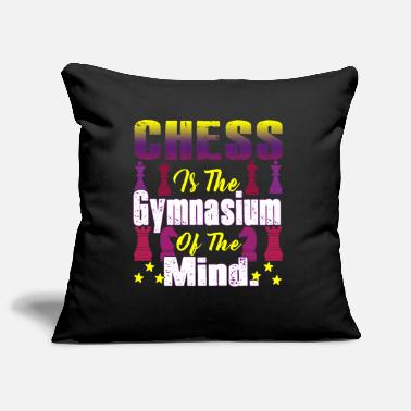 Gymnasium Chess Is The Gymnasium Of The Mind - Pillowcase 17,3'' x 17,3'' (45 x 45 cm)