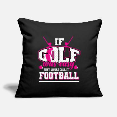 Golf - If it were easy, it would be soccer - Pillowcase 17,3'' x 17,3'' (45 x 45 cm)