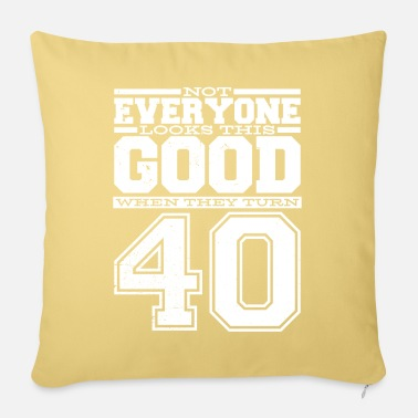 40th Birthday 40th birthday man 40th birthday - Pillowcase 17,3'' x 17,3'' (45 x 45 cm)