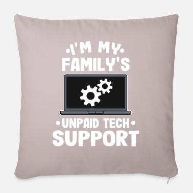 Tech Support Unpaid Tech Support Funny Technical Support Gift - Pillowcase 17,3'' x 17,3'' (45 x 45 cm)