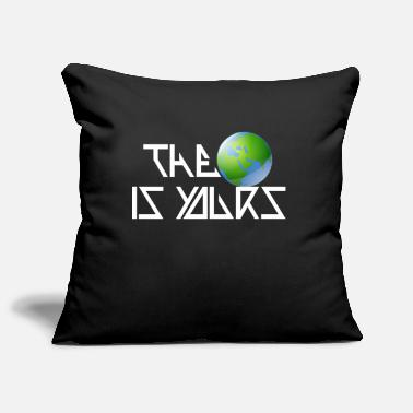 The world is yours - Housse de coussin