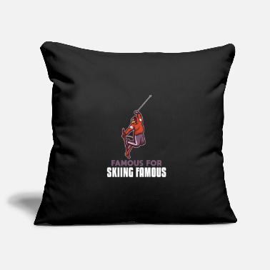 Famous Famous For Skiing Famous - Pillowcase 17,3'' x 17,3'' (45 x 45 cm)