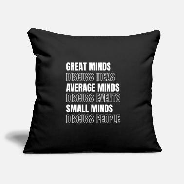Gossip Great Minds Average Minds Small Minds - Pillowcase 17,3'' x 17,3'' (45 x 45 cm)