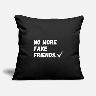 False No fake friends - Pillowcase 17,3'' x 17,3'' (45 x 45 cm)