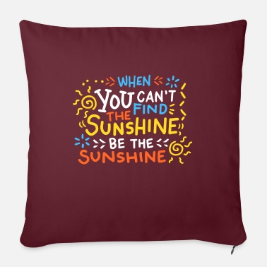 Positive - Be the sunbeam - Pillowcase 17,3'' x 17,3'' (45 x 45 cm)