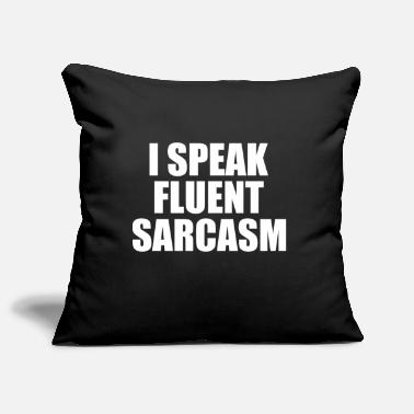 Sarcasm - funny shirt saying gift - Pillowcase 17,3'' x 17,3'' (45 x 45 cm)