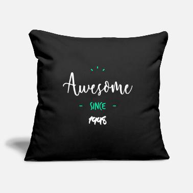 Since Awesome since 1998- - Housse de coussin décorative 44 x 44 cm