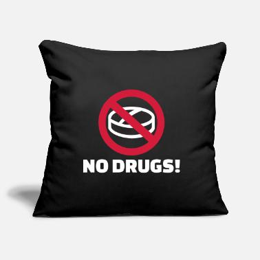 Drugs No drugs - Pillowcase 17,3'' x 17,3'' (45 x 45 cm)