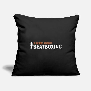 Beatbox Wonder about Beatboxing Beatboxing Beatboxing - Pillowcase 17,3'' x 17,3'' (45 x 45 cm)