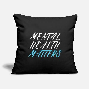 Suicidal Counselor Therapist MENTAL HEALTH AWARENESS: Mental Health Matters - Pillowcase 17,3'' x 17,3'' (45 x 45 cm)