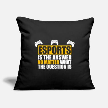Esports Esports Shirt Esports is the Answer - Pillowcase 17,3'' x 17,3'' (45 x 45 cm)