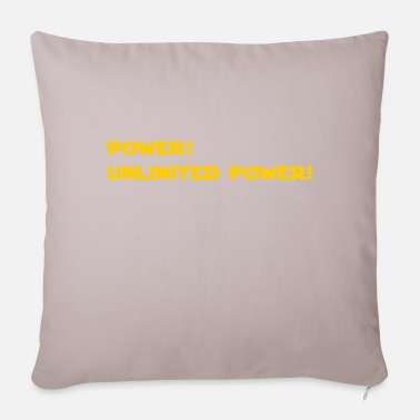 Power Power! Unlimited Power! - Pillowcase 17,3'' x 17,3'' (45 x 45 cm)