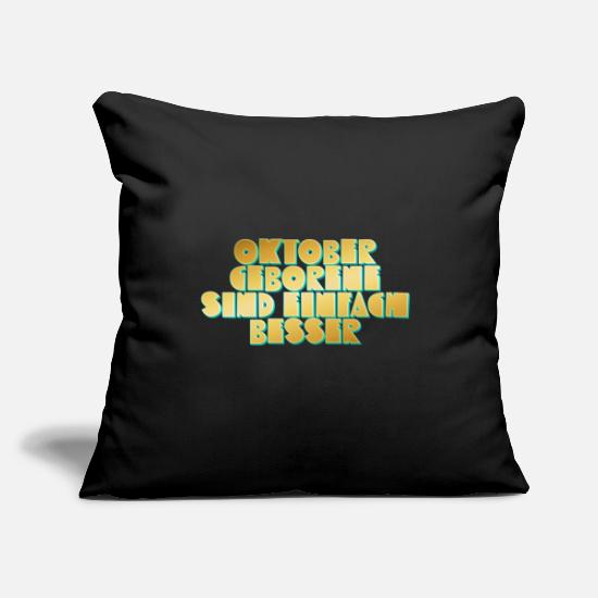 Birthday Pillow Cases - Born in October - Pillowcase 17,3'' x 17,3'' (45 x 45 cm) black