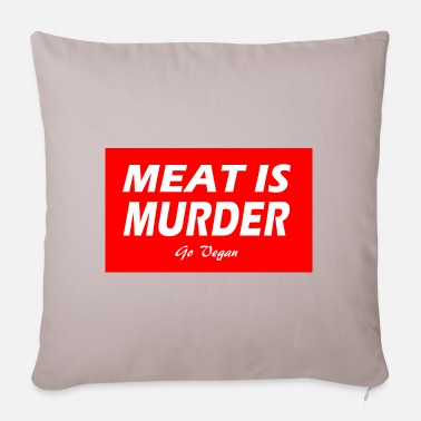 MEAT IS MURDER - Pillowcase 17,3'' x 17,3'' (45 x 45 cm)