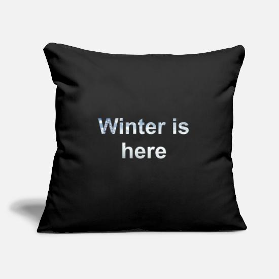 Winterade Pillow Cases - Winter is here - Pillowcase 17,3'' x 17,3'' (45 x 45 cm) black