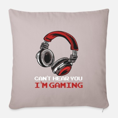 Gaming Can't Hear You I'm Gaming - Videospiele Gamer Clan - Kissenhülle