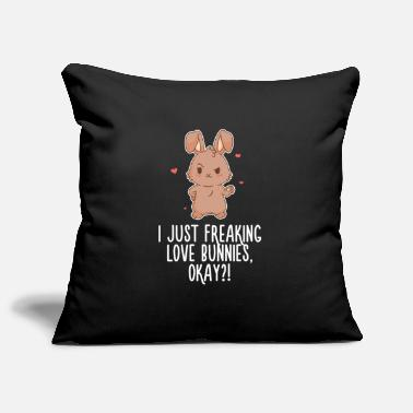 Sleek I Just Freaking Love Bunnies Girly Cheeky Sleek - Pillowcase 17,3'' x 17,3'' (45 x 45 cm)