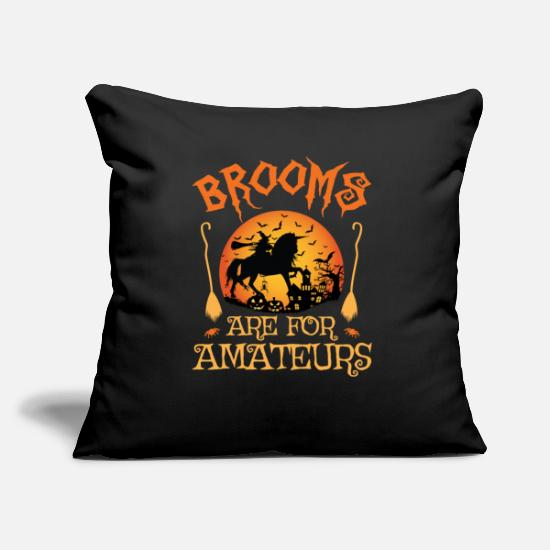 Cosplay Pillow Cases - Brooms are for amateurs witch halloween spooky - Pillowcase 17,3'' x 17,3'' (45 x 45 cm) black