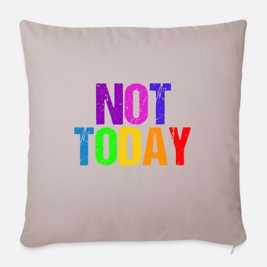 Not Today Not today - Not Today - Pillowcase 17,3'' x 17,3'' (45 x 45 cm)