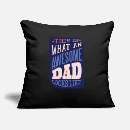 Gift Idea Pillow Cases - awesome father looks gift Daddy - Pillowcase 17,3'' x 17,3'' (45 x 45 cm) black