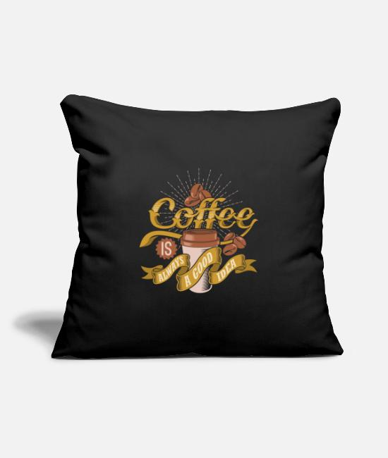 Travel Pillow Cases - Coffee is always a good idea - Pillowcase 17,3'' x 17,3'' (45 x 45 cm) black