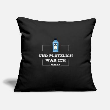 Gin And suddenly I was full of JGA funny - Pillowcase 17,3'' x 17,3'' (45 x 45 cm)
