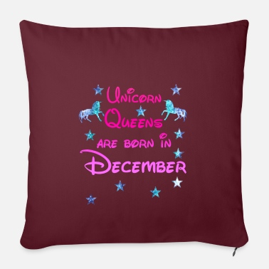 December Unicorn Queens born December december - Pillowcase 17,3'' x 17,3'' (45 x 45 cm)