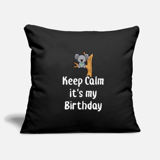 Keep Calm Birthday Quote Funny Baby Koala Bear Pillowcase 17 ...