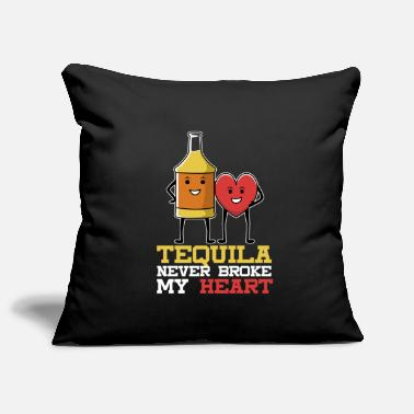 Tequila Tequila never broke my heart saying - Pillowcase 17,3'' x 17,3'' (45 x 45 cm)