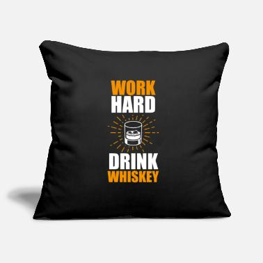 Whisky Camicia divertente Whiskey Statement Work Hard - Copricuscino