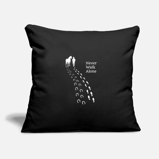 Gift Idea Pillow Cases - Horse Sayings Horseshoes Riding Never Walk Alone - Pillowcase 17,3'' x 17,3'' (45 x 45 cm) black