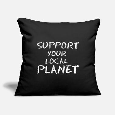 Support your local Planet - weiße Edition - Kissenhülle