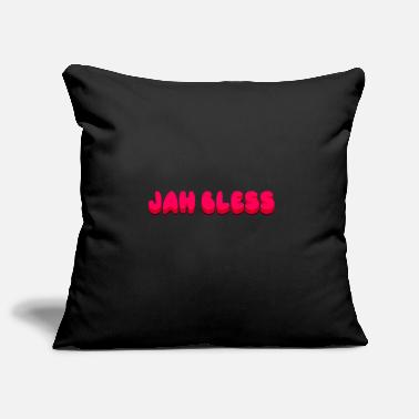 Bless You Jah Bless God bless you God bless you Israelites - Pillowcase 17,3'' x 17,3'' (45 x 45 cm)
