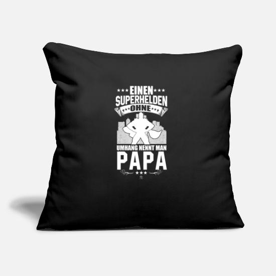 Birthday Pillow Cases - Superhero Without Cape Daddy Father's Day Gift - Pillowcase 17,3'' x 17,3'' (45 x 45 cm) black