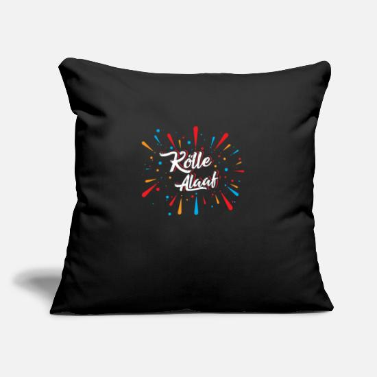Carneval Pillow Cases - Koelle Alaaf, Cologne Carnival - a cult - Pillowcase 17,3'' x 17,3'' (45 x 45 cm) black
