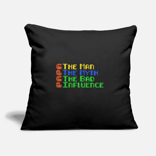 Ascension Pillow Cases - Dad the man the myth bad influence - Pillowcase 17,3'' x 17,3'' (45 x 45 cm) black