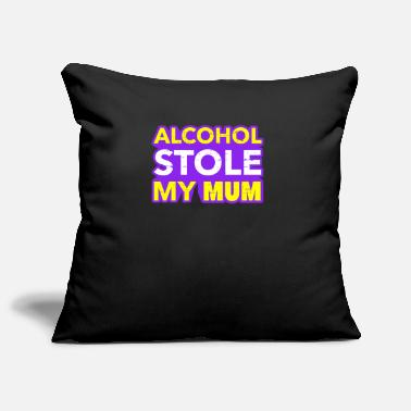 Alcoholism Anti Alcohol Alcohol dependent alcohol addiction - Pillowcase 17,3'' x 17,3'' (45 x 45 cm)