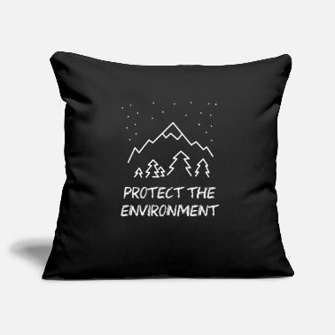 Protection Of The Environment Protect the Environment - Protect our environment! - Pillowcase 17,3'' x 17,3'' (45 x 45 cm)