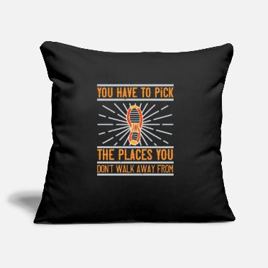 Dog Sports You have to pick the places you don't walk away fr - Pillowcase 17,3'' x 17,3'' (45 x 45 cm)
